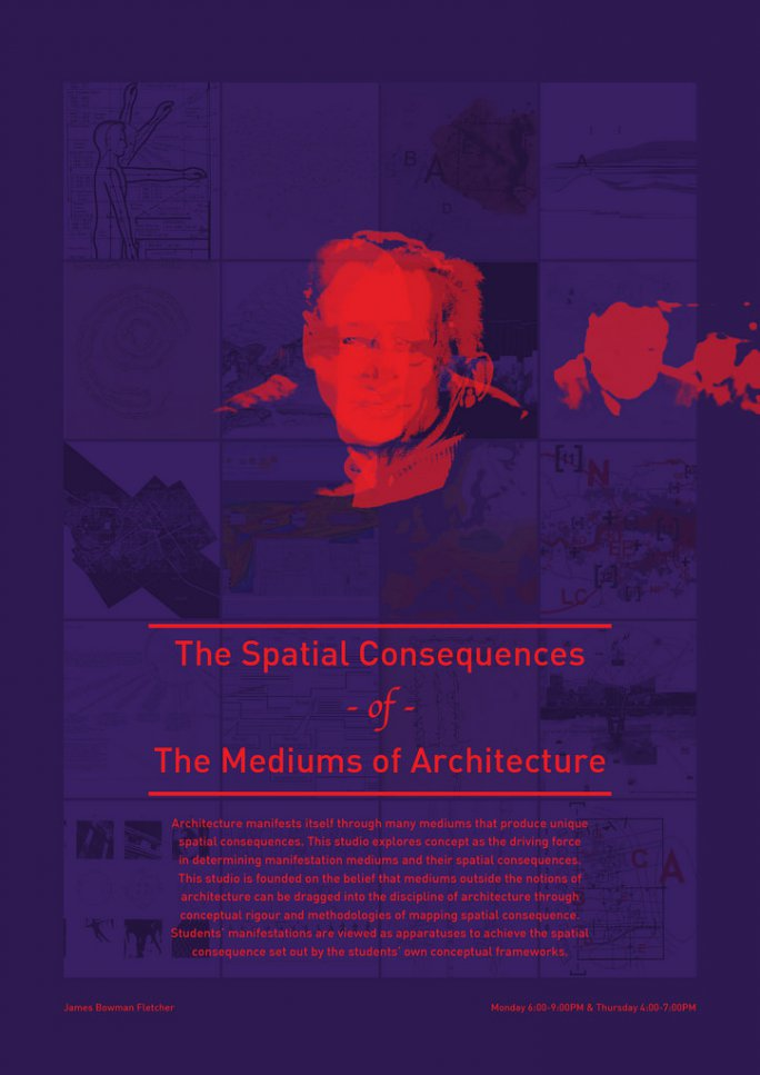 The Spatial Consequences of The Mediums of Architecture